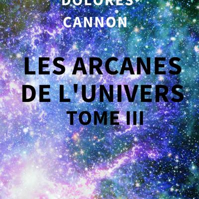Les Arcanes de l'Univers - Tome III