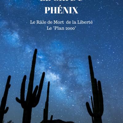 Le Cri du Phénix - Le Râle de Mort de la Liberté