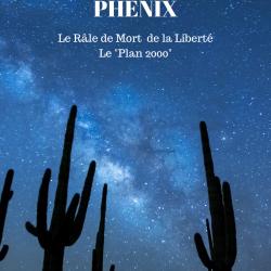 Le Retour du Phénix - Le Râle de Mort de la Liberté