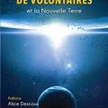 Les Trois vagues de volontaires et la nouvelle Terre