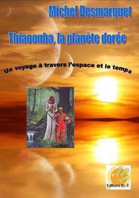 e-book - Thiaoouba, la planète dorée