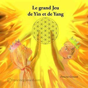 Le grand jeu de Yin et Yang